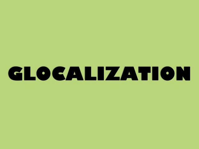 glokalization